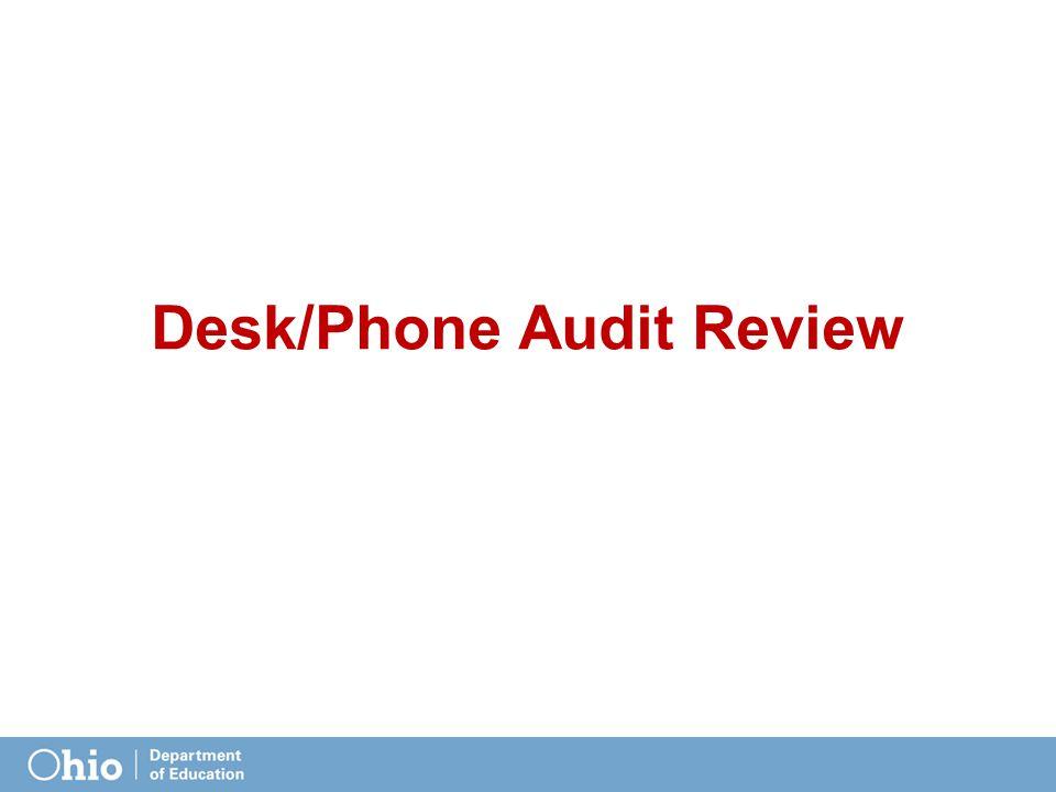 Desk/Phone Audit Review