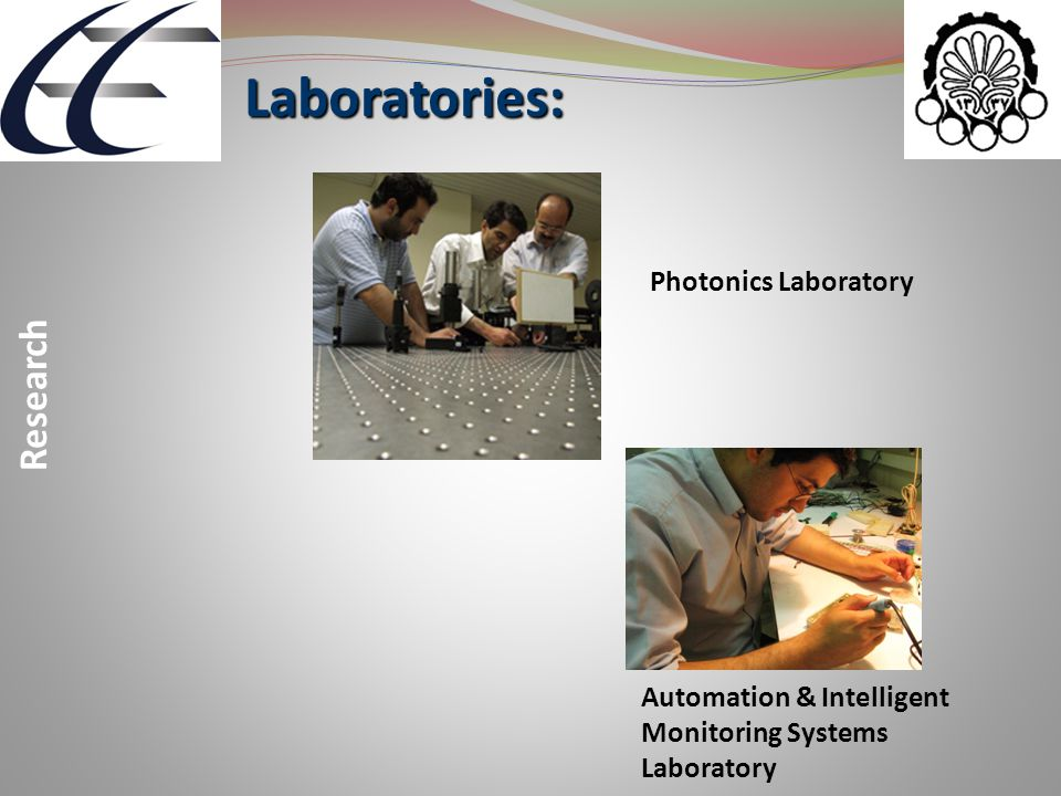 Laboratories: Laboratories: Research Photonics Laboratory Automation & Intelligent Monitoring Systems Laboratory