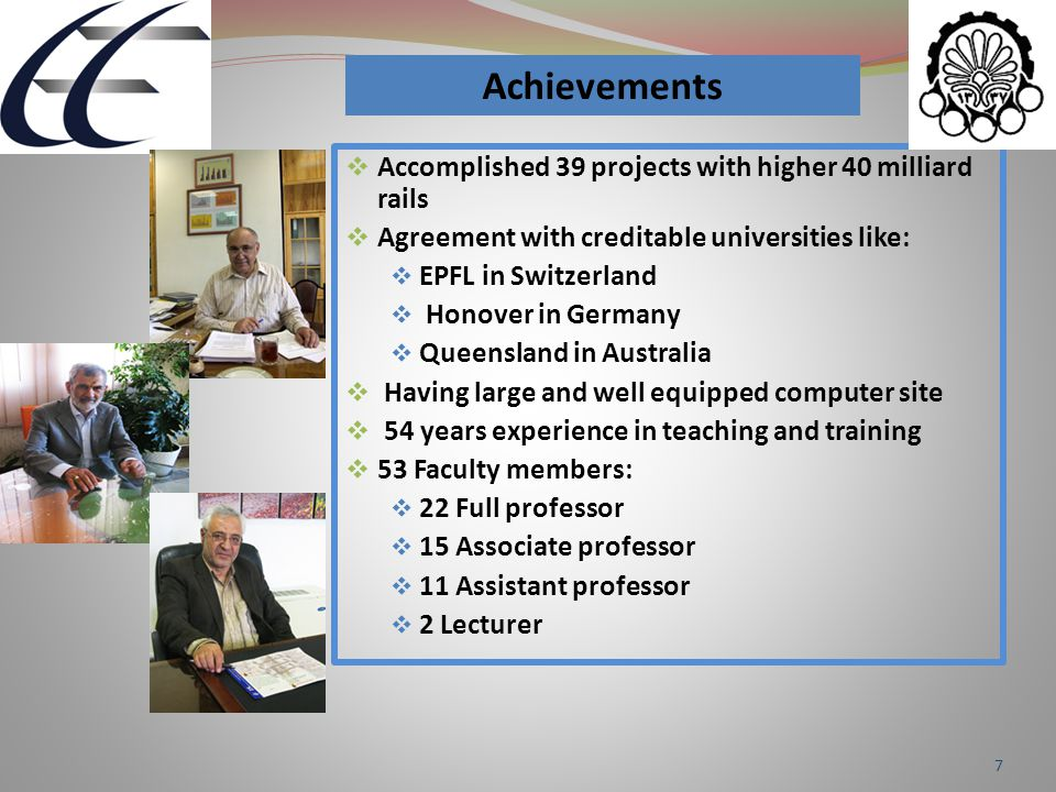 7  Accomplished 39 projects with higher 40 milliard rails  Agreement with creditable universities like:  EPFL in Switzerland  Honover in Germany 