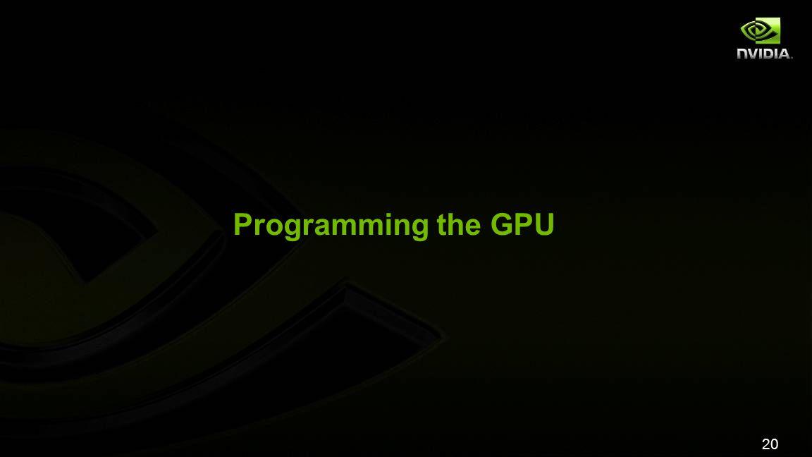 20 Programming the GPU