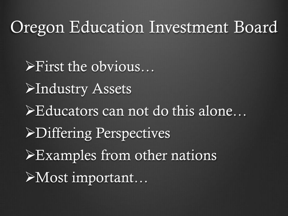  First the obvious…  Industry Assets  Educators can not do this alone…  Differing Perspectives  Examples from other nations  Most important…