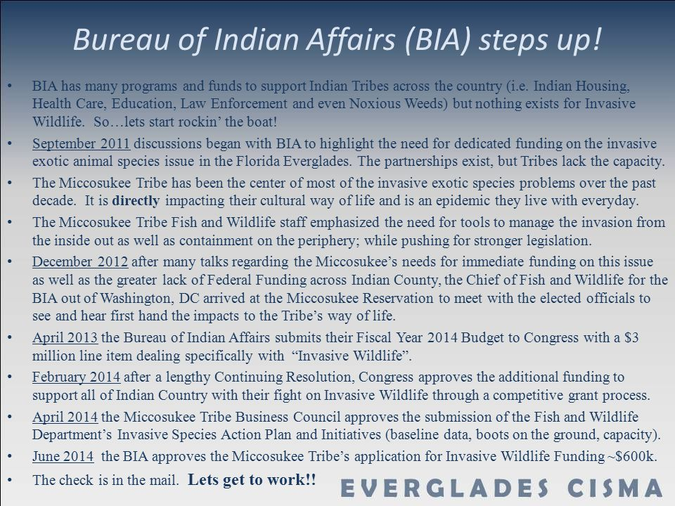 Bureau of Indian Affairs (BIA) steps up! BIA has many programs and funds to support Indian Tribes across the country (i.e. Indian Housing, Health Care