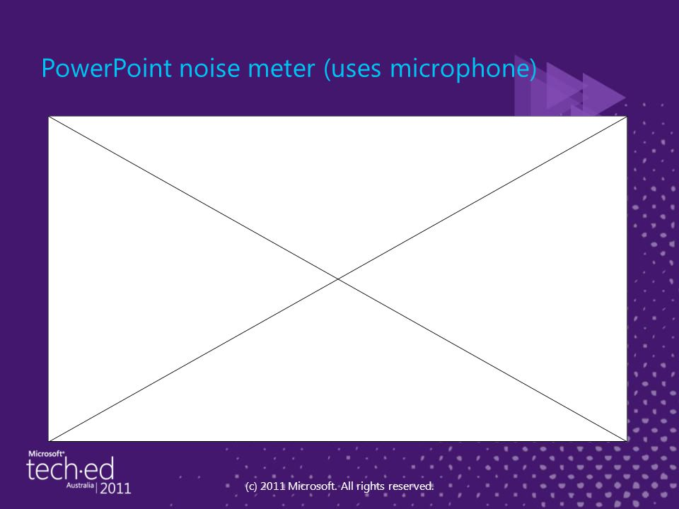 PowerPoint noise meter (uses microphone) (c) 2011 Microsoft. All rights reserved.
