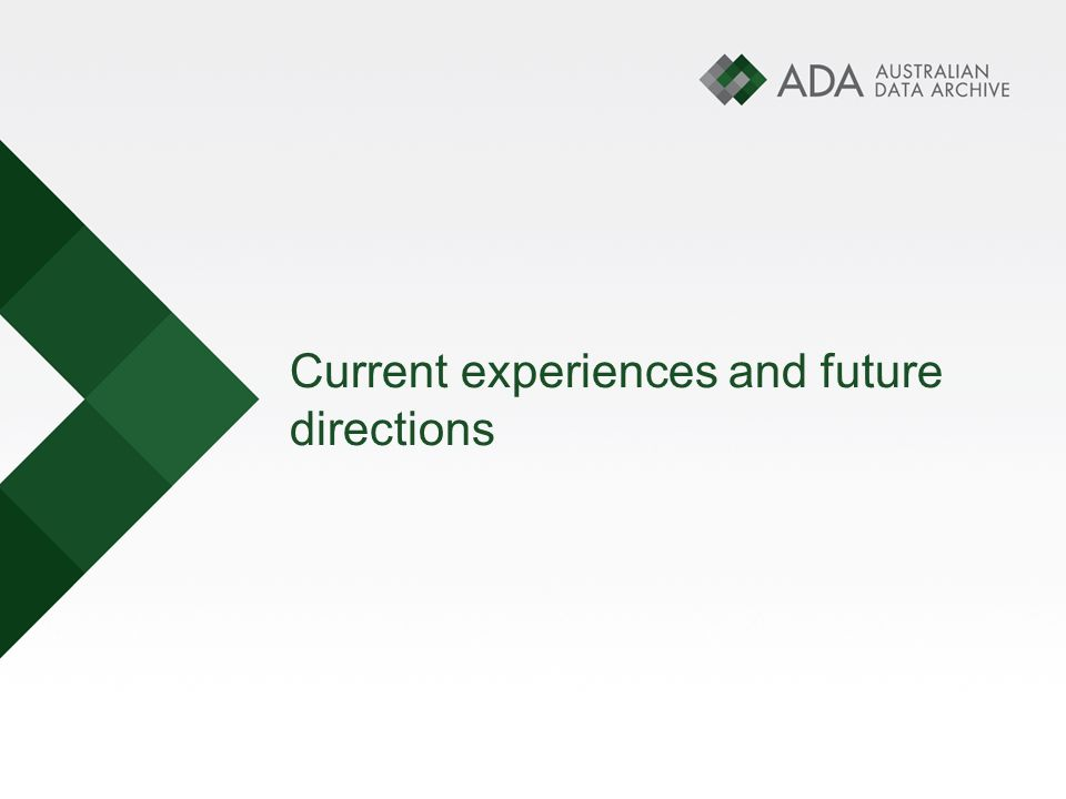 Current experiences and future directions