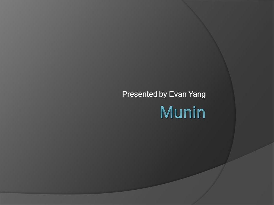Presented by Evan Yang
