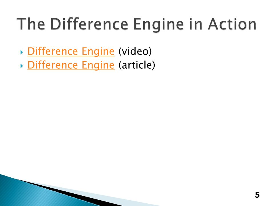  Difference Engine (video) Difference Engine  Difference Engine (article) Difference Engine 5