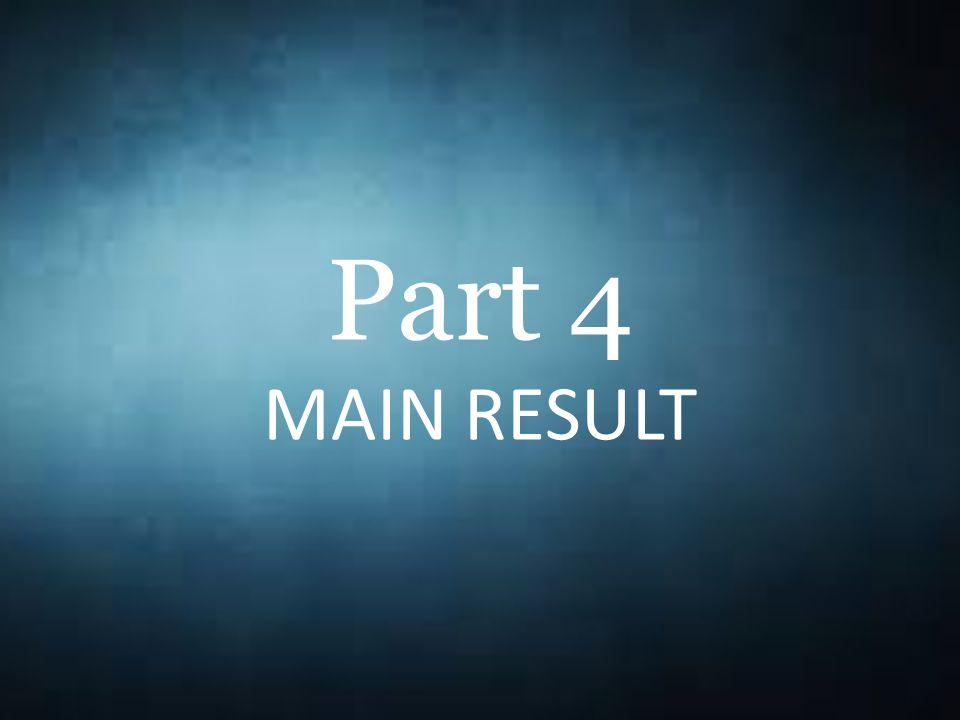 Part 4 MAIN RESULT