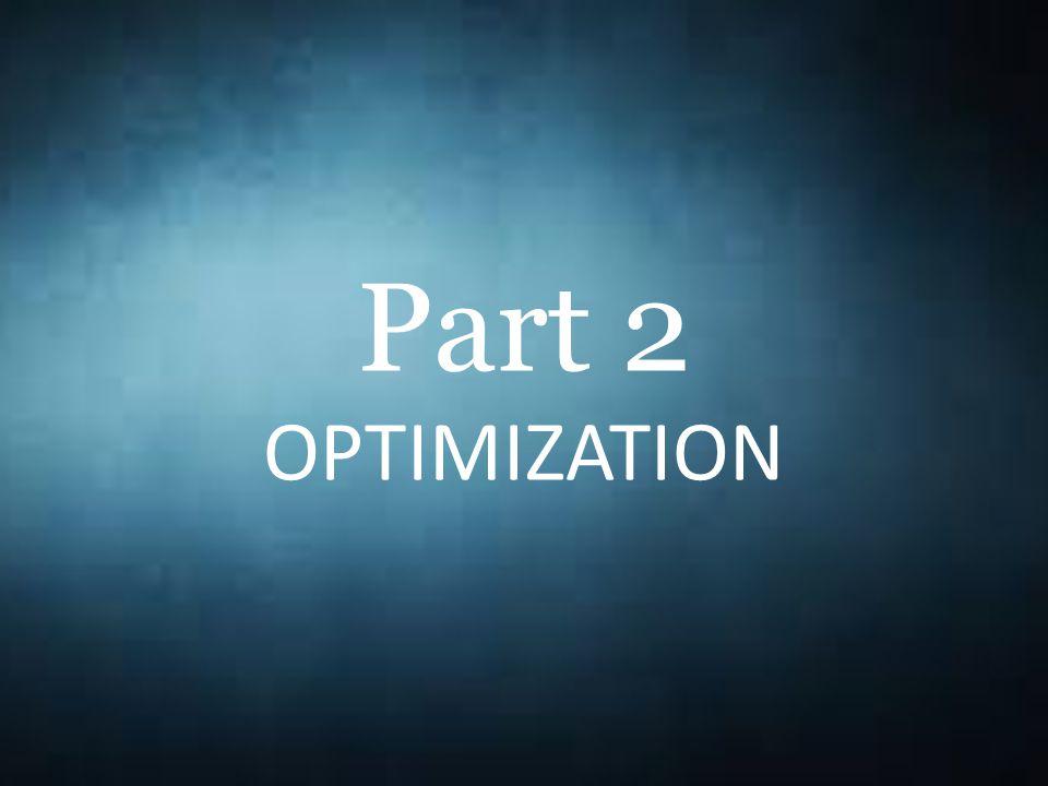 Part 2 OPTIMIZATION