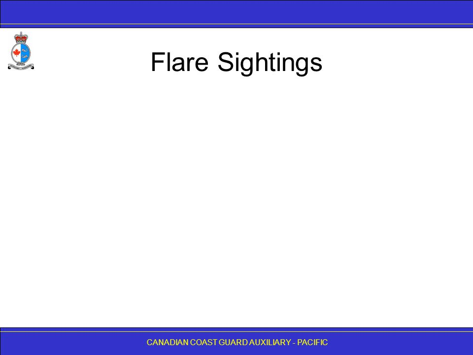 CANADIAN COAST GUARD AUXILIARY - PACIFIC Flare Sightings
