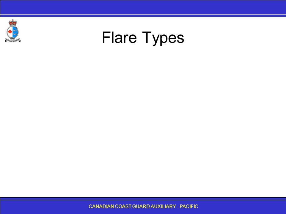 CANADIAN COAST GUARD AUXILIARY - PACIFIC Flare Types