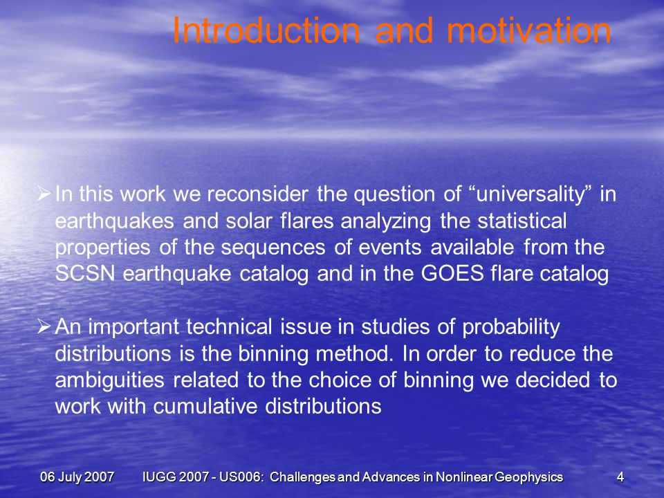 06 July 2007 IUGG 2007 - US006: Challenges and Advances in Nonlinear Geophysics 25