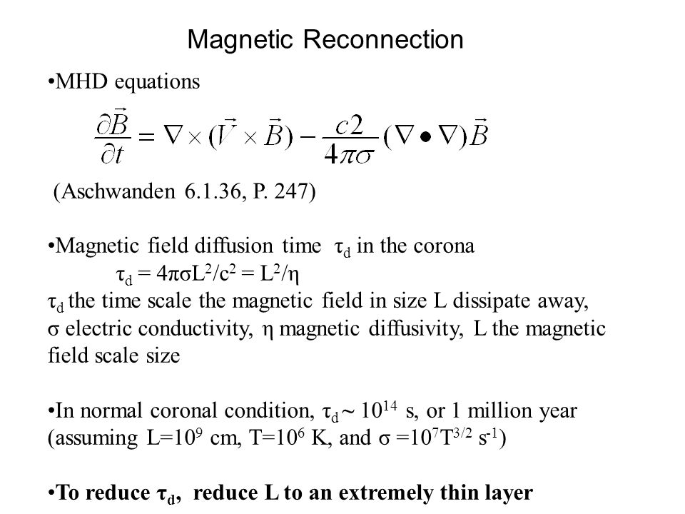 Magnetic Reconnection MHD equations (Aschwanden 6.1.36, P.