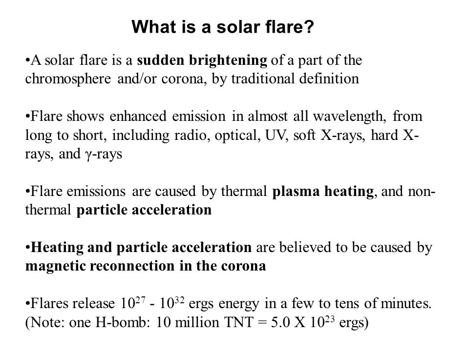Flare: Example in optical Hα Heating: temperature increase in Chromosphere Structure: Hα ribbons