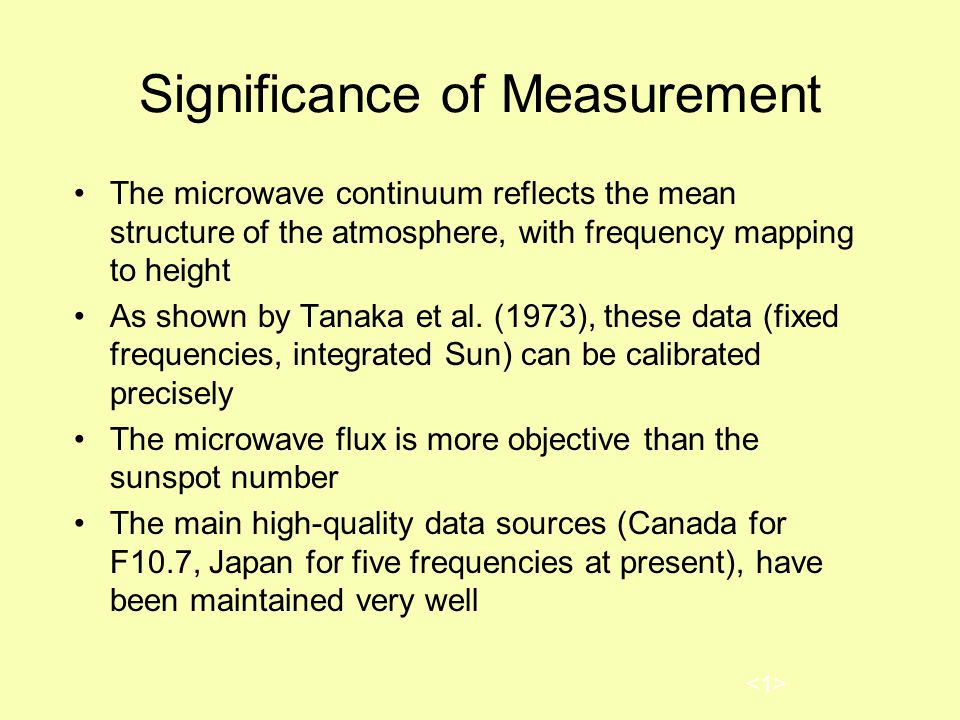 Significance of Measurement The microwave continuum reflects the mean structure of the atmosphere, with frequency mapping to height As shown by Tanaka et al.