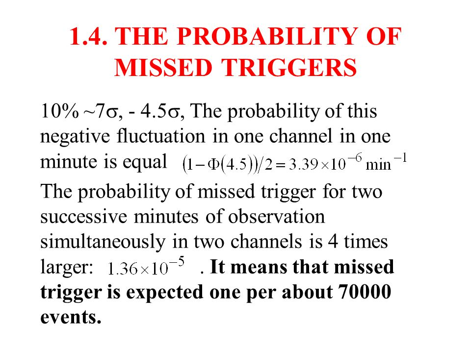 1.3. THE PROBABILITY OF FALSE ALARMS