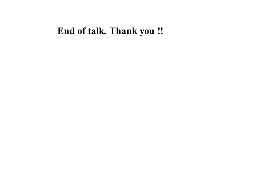 End of talk. Thank you !!
