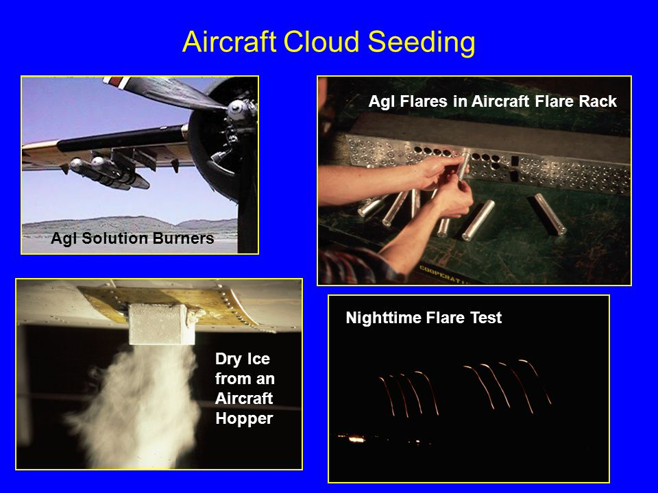 Aircraft Cloud Seeding AgI Solution Burners AgI Flares in Aircraft Flare Rack Dry Ice from an Aircraft Hopper Nighttime Flare Test
