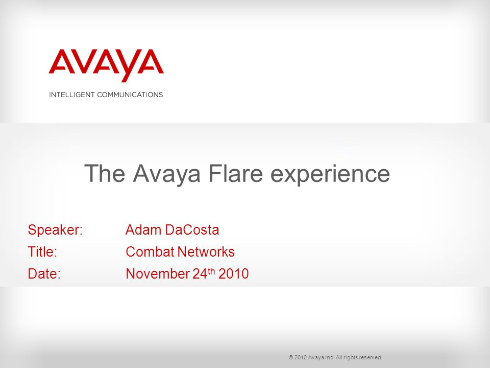 © 2010 Avaya Inc. All rights reserved.