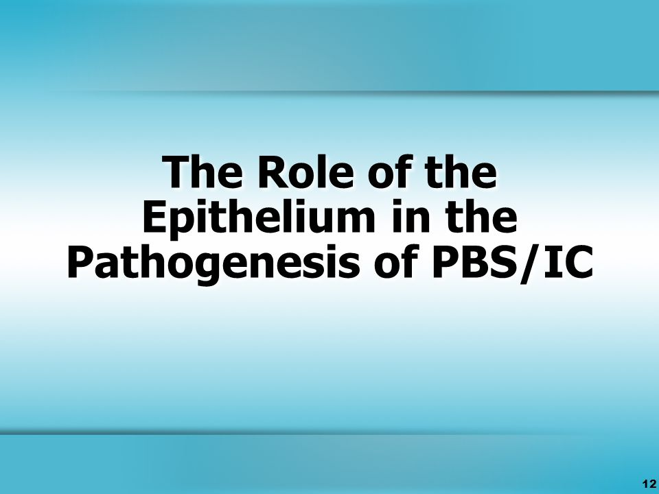 12 The Role of the Epithelium in the Pathogenesis of PBS/IC