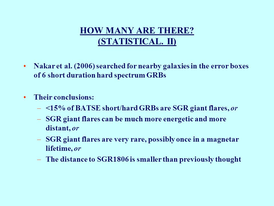 HOW MANY ARE THERE. (STATISTICAL. II) Nakar et al.