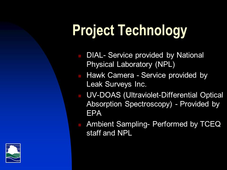 Project Technology DIAL- Service provided by National Physical Laboratory (NPL) Hawk Camera - Service provided by Leak Surveys Inc.