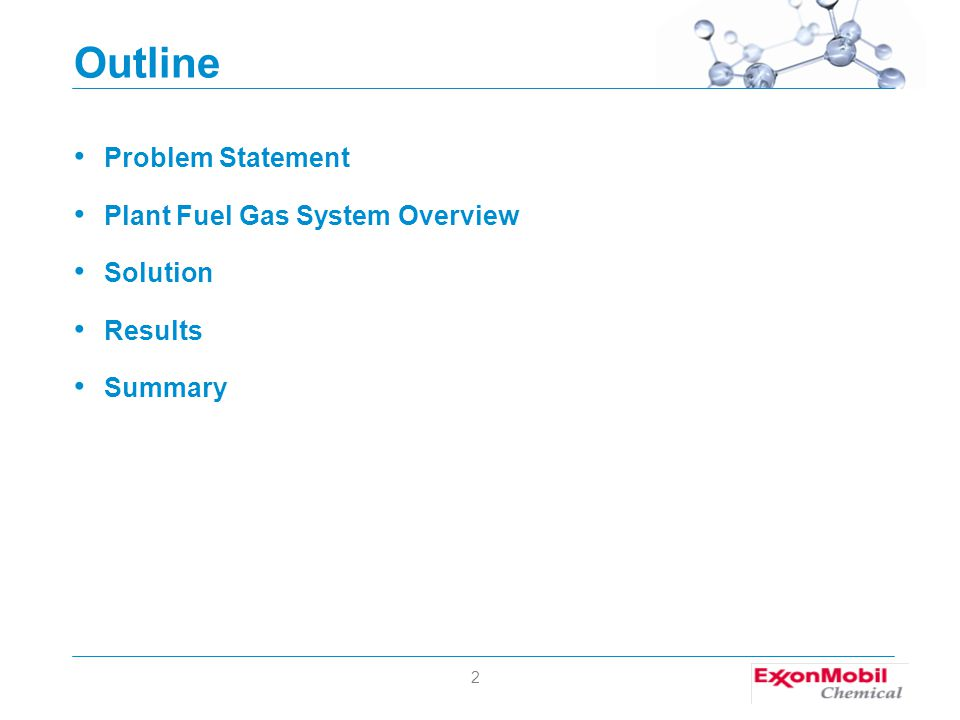 2 Outline Problem Statement Plant Fuel Gas System Overview Solution Results Summary