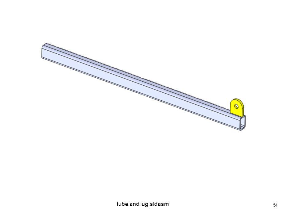 54 tube and lug.sldasm