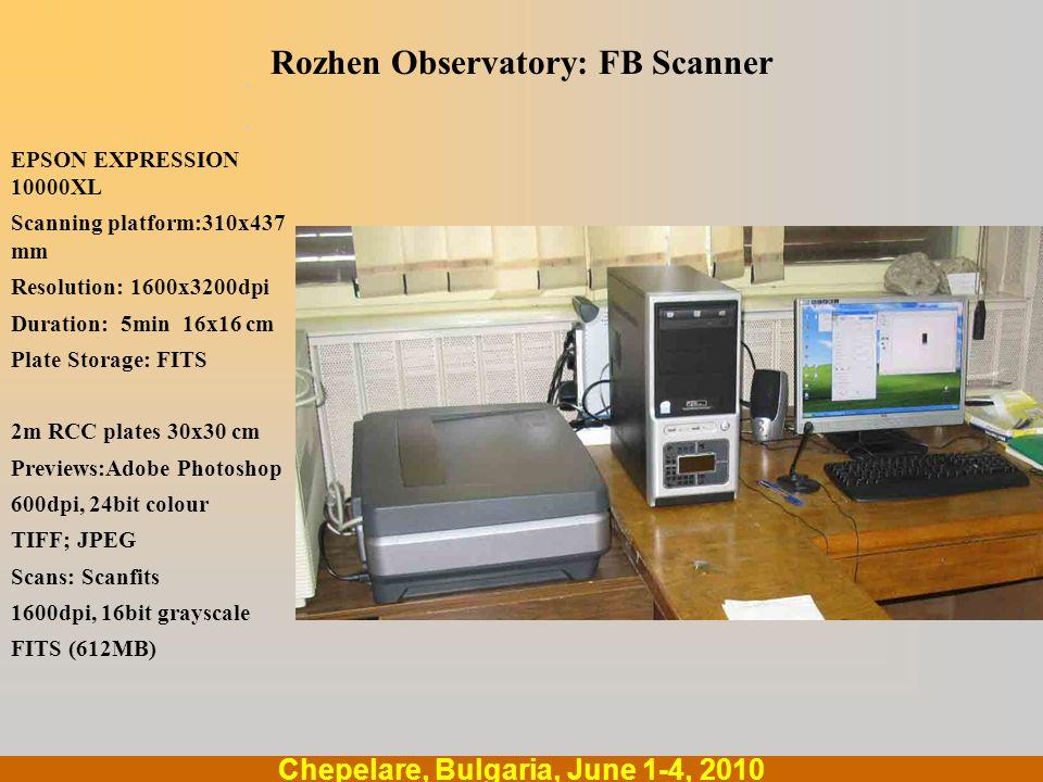 .... Chepelare, Bulgaria, June 1-4, 2010 Rozhen Observatory: FB Scanner EPSON EXPRESSION 10000XL Scanning platform:310x437 mm Resolution: 1600x3200dpi
