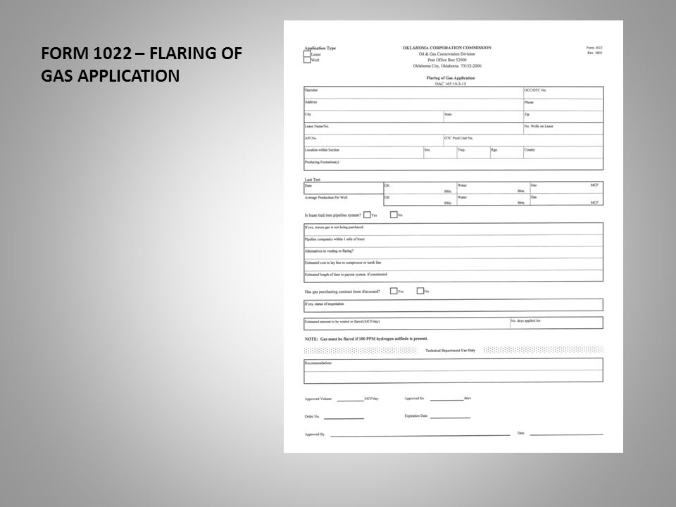 FORM 1022 – FLARING OF GAS APPLICATION PRODUCING FORMATION(S)