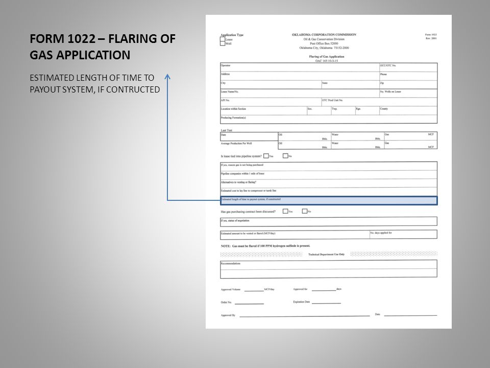 FORM 1022 – FLARING OF GAS APPLICATION ESTIMATED LENGTH OF TIME TO PAYOUT SYSTEM, IF CONTRUCTED