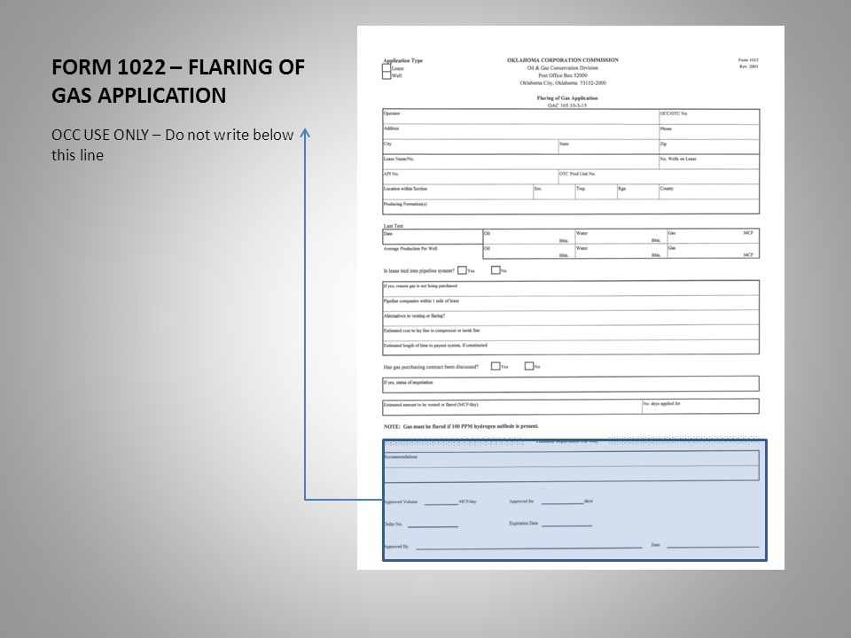 FORM 1022 – FLARING OF GAS APPLICATION OCC USE ONLY – Do not write below this line