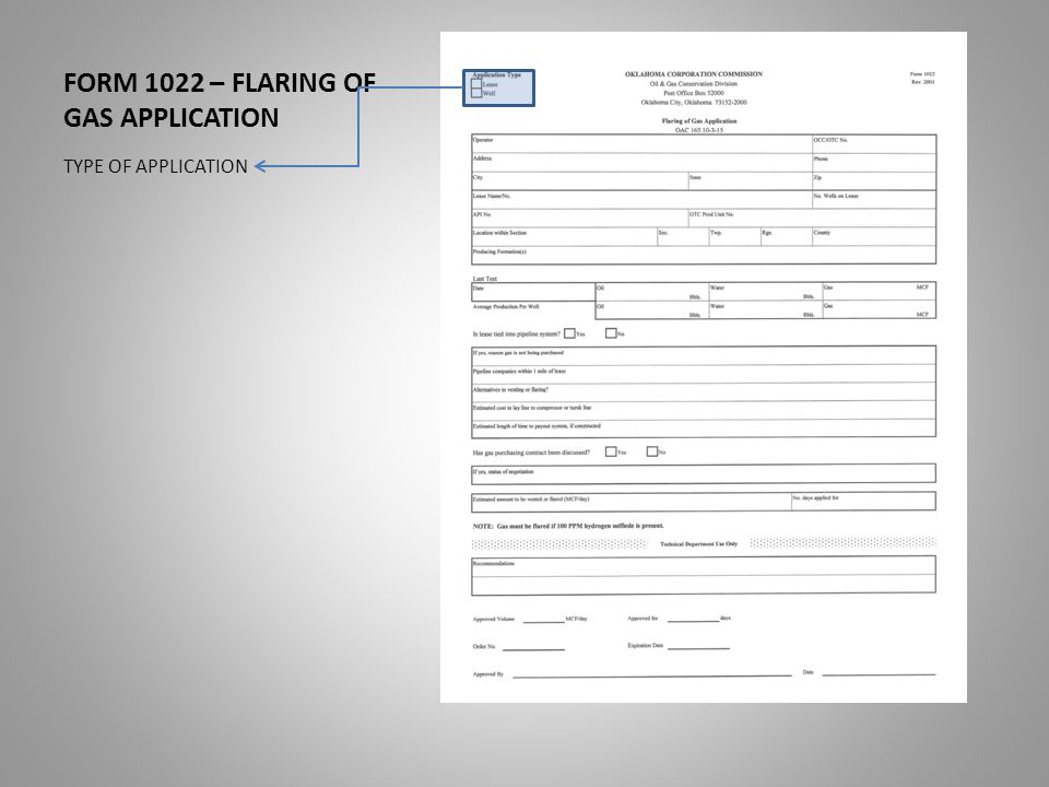 FORM 1022 – FLARING OF GAS APPLICATION OPERATOR'S NAME