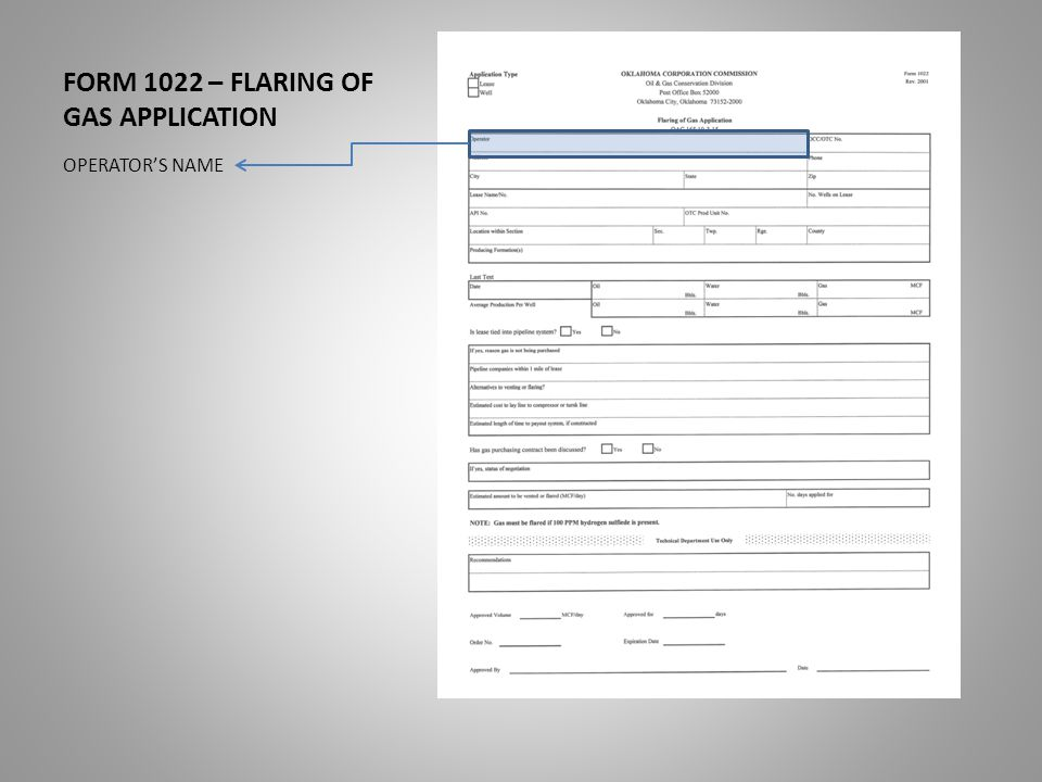 FORM 1022 – FLARING OF GAS APPLICATION IF YES, REASON GAS IS NOT BEING PURCHASED