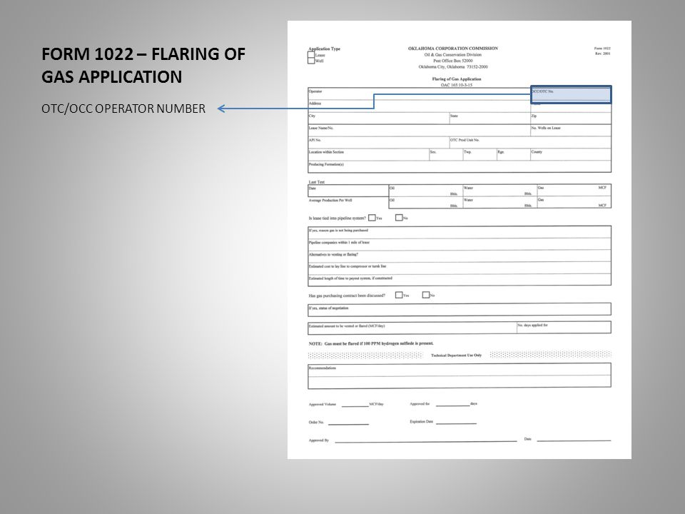 FORM 1022 – FLARING OF GAS APPLICATION MAILING ADDRESS, PHONE NUMBER, CITY, STATE, AND ZIP CODE