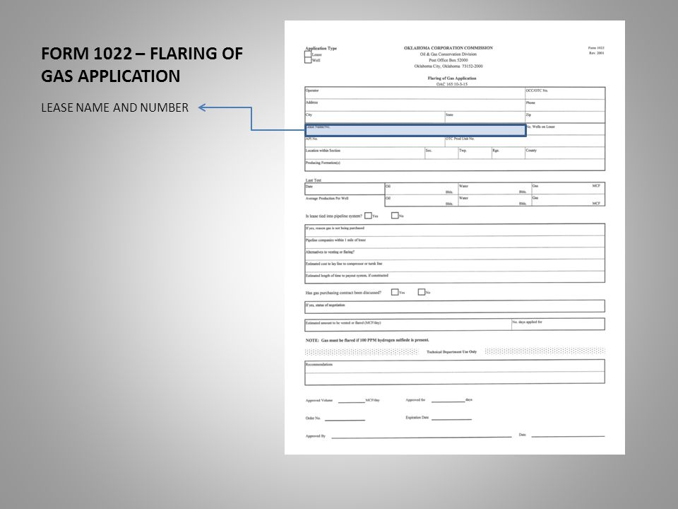 FORM 1022 – FLARING OF GAS APPLICATION LEASE NAME AND NUMBER