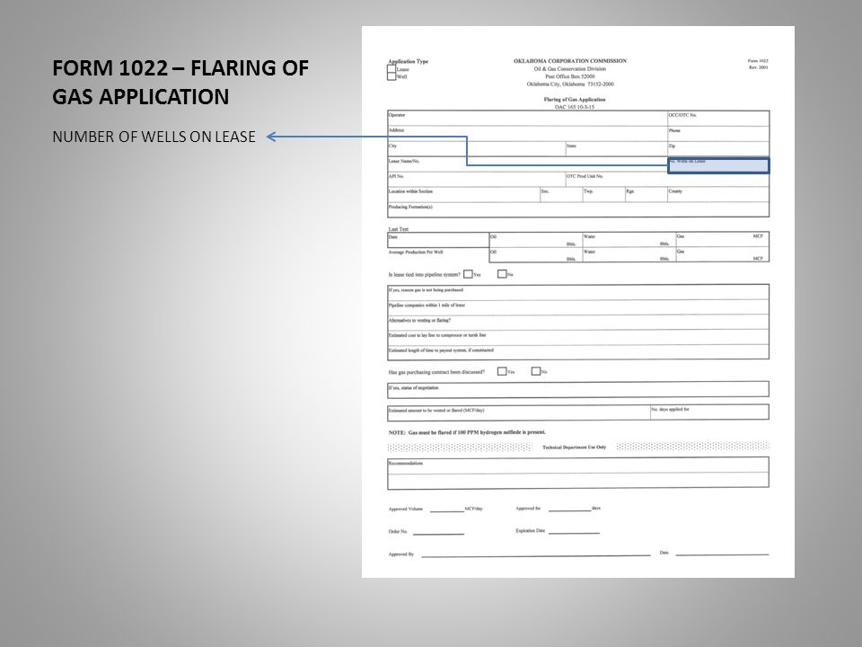 FORM 1022 – FLARING OF GAS APPLICATION NUMBER OF WELLS ON LEASE