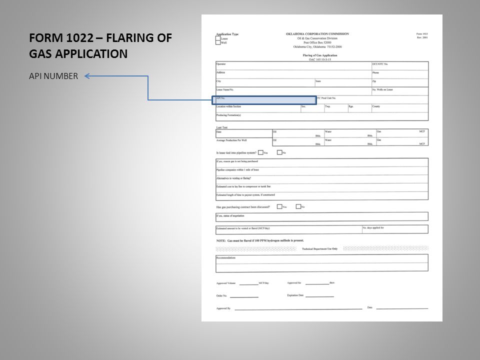 FORM 1022 – FLARING OF GAS APPLICATION OTC PRODUCTION UNIT NUMBER