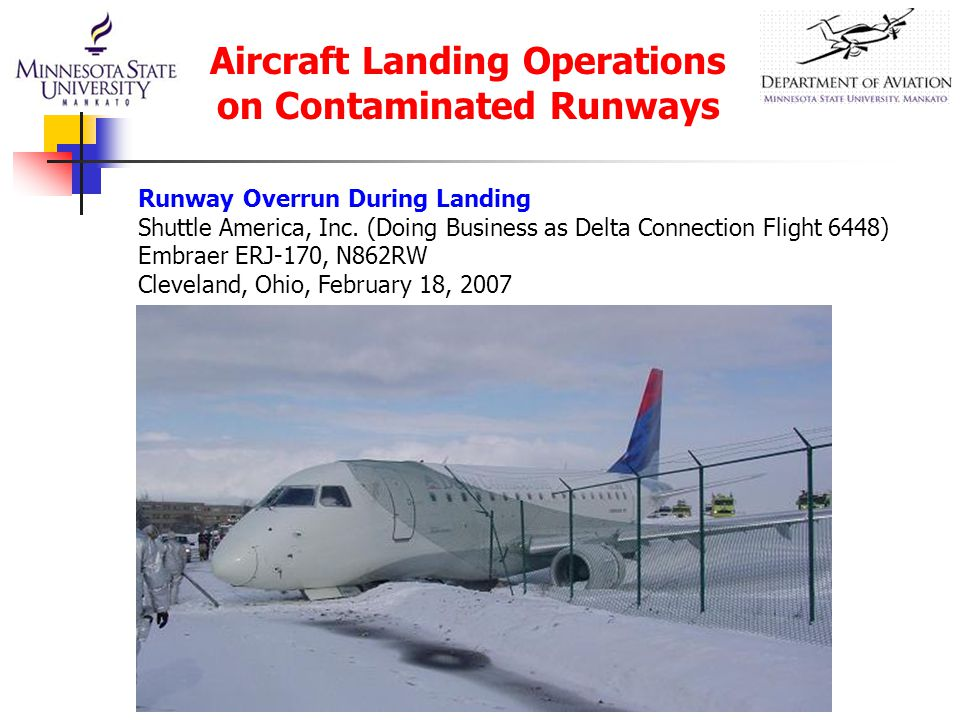 Runway Overrun During Landing Shuttle America, Inc.