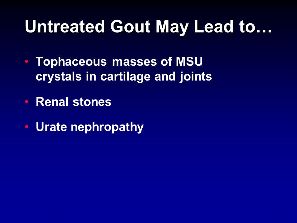 The therapeutic program of urate-lowering measures, once initiated, should keep the serum urate less than 6.0 mg/dL (at a minimum) for the remainder of the patient's life, even after tophi and gouty arthritis attacks are no longer present.