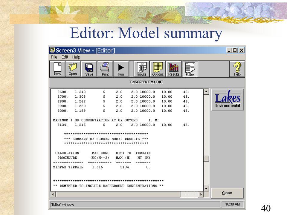 40 Editor: Model summary