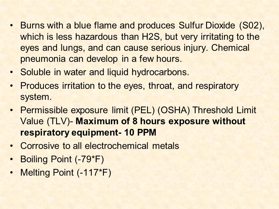 Burns with a blue flame and produces Sulfur Dioxide (S02), which is less hazardous than H2S, but very irritating to the eyes and lungs, and can cause