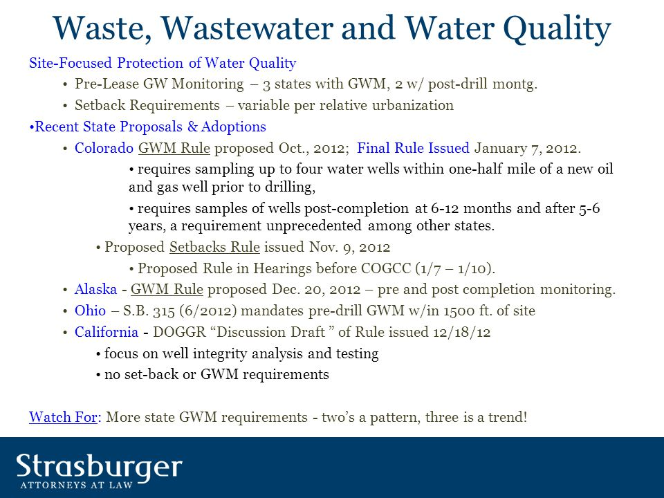 Waste, Wastewater and Water Quality Site-Focused Protection of Water Quality Pre-Lease GW Monitoring – 3 states with GWM, 2 w/ post-drill montg.