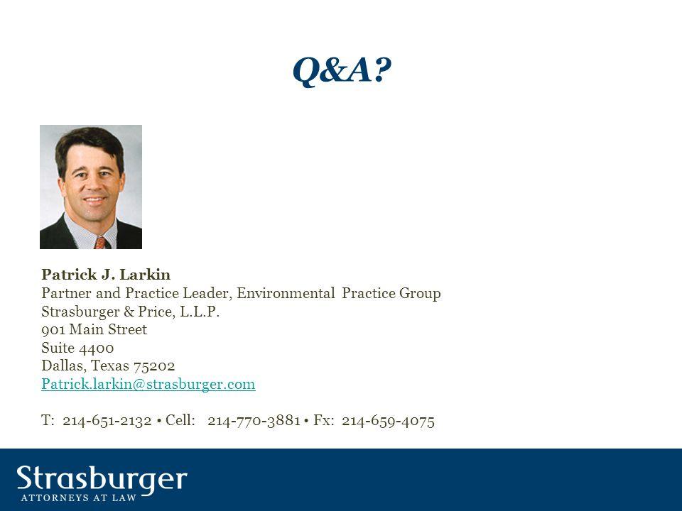 Q&A. Patrick J.
