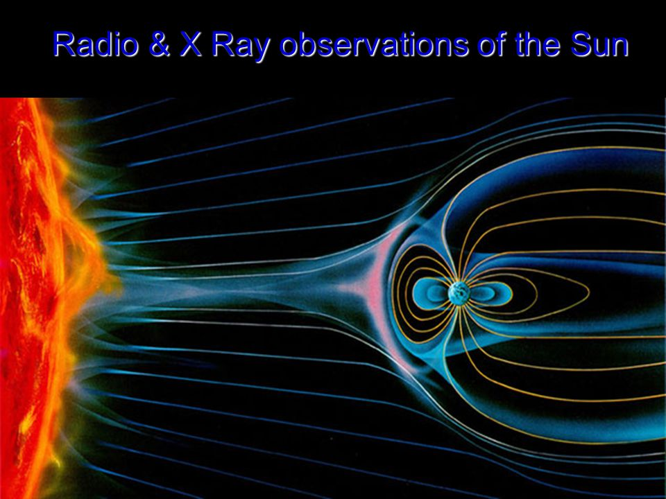 Radio & X Ray observations of the Sun