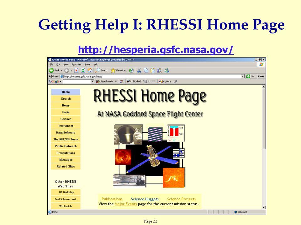 Page 22 http://hesperia.gsfc.nasa.gov/ Getting Help I: RHESSI Home Page