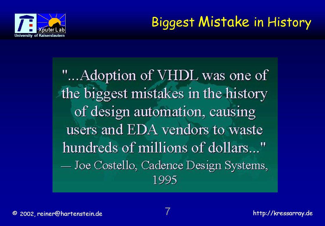 © 2002, reiner@hartenstein.de http://kressarray.de University of Kaiserslautern 8 Innovation Stalled .