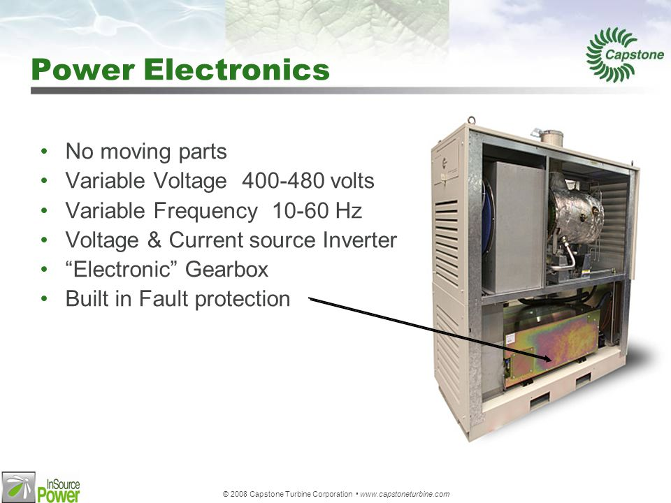 © 2008 Capstone Turbine Corporation www.capstoneturbine.com Inverter Based Electronics