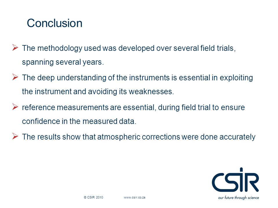  The methodology used was developed over several field trials, spanning several years.