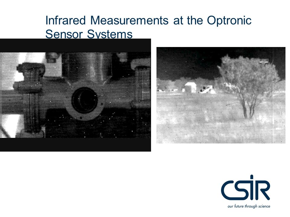 Infrared Measurements at the Optronic Sensor Systems