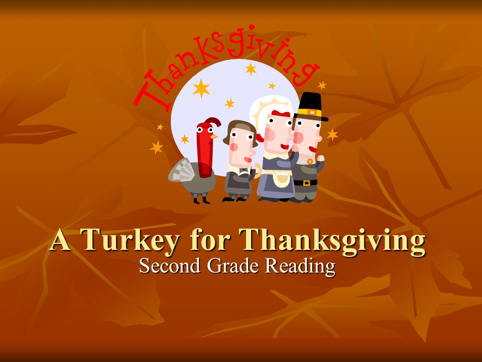 A Turkey for Thanksgiving Second Grade Reading